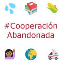 #CooperaciónAbandonada